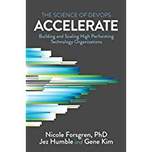 Book: Accelerate: The Science of Lean Software and DevOps: Building and Scaling High Performing Technology Organizations