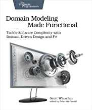 Book: Domain Modeling Made Functional: Tackle Software Complexity with Domain-Driven Design and F#